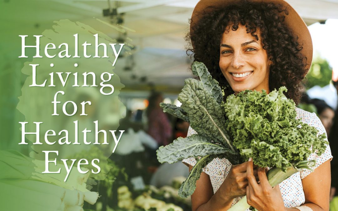 Healthy Living for Health Eyes